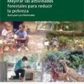 Mejorar las actividades forestales para reducir la pobreza