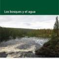Los bosques y el agua